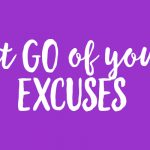 14 Day Plan and Prep – Lesson 3: Drop Your Excuses