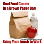 Real Food Comes in a Brown Bag