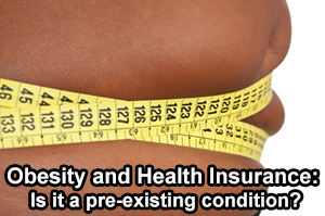 obesity pre-existing insurance