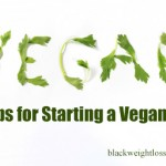6 Tips for Starting a Vegan Diet