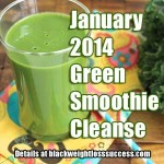 January 2014 Green Smoothie Cleanse