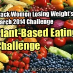 March 2014 Challenge – Plant-Based Eating Challenge