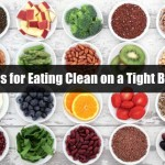 10 Tips for Eating Clean on a Tight Budget