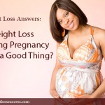 Is Weight Loss During Pregnancy Ever a Good Thing?