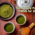 Top Healthy Food Trends for 2015