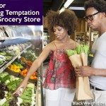 5 Tips for Avoiding Temptation at the Grocery Store