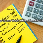 6 Ways to Lose Weight Without Counting Calories
