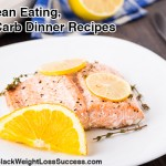12 Clean Eating, Low Carb Dinner Recipes