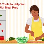 16 Tools to Help You With Meal Prep