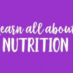 14 Day Plan and Prep – Lesson 4: Learn all about Nutrition