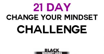 21 Day Change Your Mindset Challenge